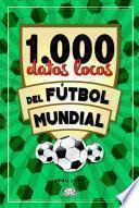 1.000 datos locos del fútbol mundial