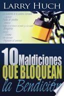 10 maldiciones que bloquean la bendición