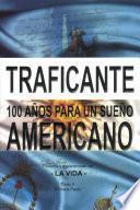100 Años Para Un Sueño Americano