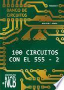 100 Circuitos de con el 555 II