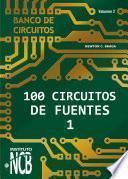 100 Circuitos de Fuentes - I
