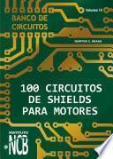 100 Circuitos de Shields para Motores