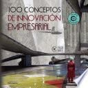 100 Conceptos de Innovación Empresarial