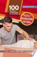 100 ejercicios seleccionados de Pilates y reeducación postural