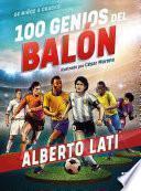 100 genios del balón: Edición especial
