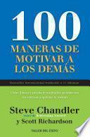100 maneras de motivar a los demás