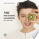100 meriendas saludables