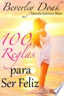 100 Reglas Para Ser Feliz