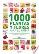 1000 plantas y flores para el jardín