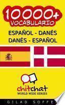 10000+ Español - Danés Danés - Español Vocabulario