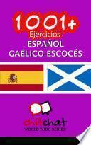 1001+ Ejercicios Español - Gaélico escocés
