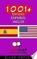 1001+ Ejercicios español - Inglés