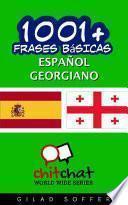 1001+ Frases Básicas Español - Georgiano