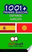 1001+ Frases Básicas Español - Kirguís