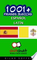1001+ Frases Básicas Español - Latín