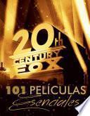 101 Películas esenciales para la FOX