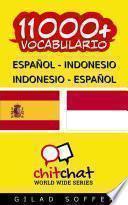 11000+ Español - Indonesio Indonesio - Español Vocabulario