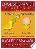12 - Spring (Primavera) - English Spanish Books for Kids (Inglés Español Libros para Niños)