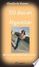 120 dias en Afganistan