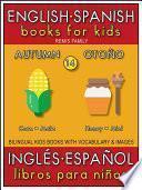 14 - Autumn (Otoño) - English Spanish Books for Kids (Inglés Español Libros para Niños)