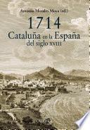 1714. Cataluña en la España del siglo XVIII