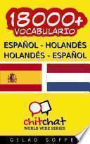 18000+ Español - Holandés Holandés - Español Vocabulario