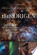 1818: Origen