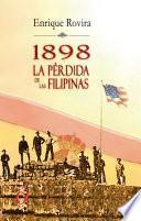 1898 La perdida de las Filipinas