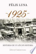 1925. Historias de un año sin historia