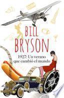 1927: Un verano que cambió el mundo