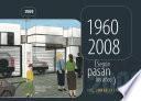 1960-2008 según pasan los años