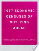 1977 Economic Censuses of Outlying Areas: Puerto Rico, subject statistics. 2 v