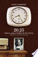 20.25 Quice mujeres hablan de Eva Perón