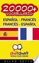 20000+ Español - Francés Francés - Español Vocabulario