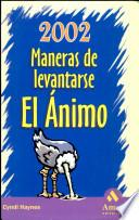 2002 MANERAS DE LEVANTARSE EL ANIMO