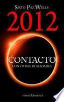 2012 Contacto con otras realidades