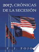 2017. Crónicas de la secesión