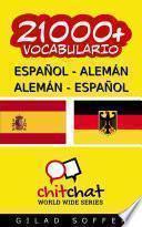 21000+ Español - Alemán Alemán - Español Vocabulario