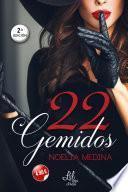 22 Gemidos