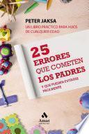 25 Errores que cometen los padres