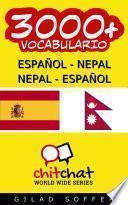 3000+ Español - Nepal Nepal - Español Vocabulario