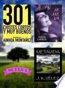 301 Chistes Cortos y Muy Buenos + Se me va + Metavida