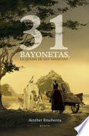 31 bayonetas, la quema de San Sebastián