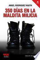 350 días en la maldita milicia