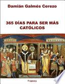 365 Días para ser más católicos