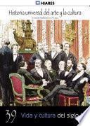 39. Vida y cultura del Siglo XIX