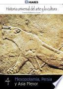 4. Mesopotamia, Persia y Asia menor.