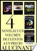 4 Novelas y un Volumen de Cuentos a un Precio Alucinante