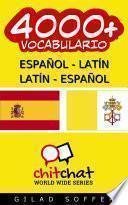 4000+ Español - Latín Latín - Español Vocabulario