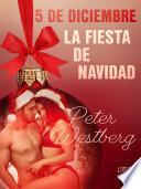 5 de diciembre: La fiesta de Navidad